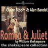 Romeo & Juliet (Unabridged) Audiobook, by William Shakespeare