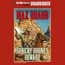 Ronicky Doones Reward: Doone #2 (Unabridged), by Max Brand