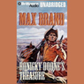 Ronicky Doones Treasure: Doone #3 (Unabridged), by Max Brand