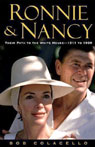 Ronnie & Nancy: Their Path to the White House, 1911 to 1980, by Bob Colacello