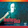 Rooftop Diva: A Novel of Triumph After Katrina (Unabridged) Audiobook, by D. T. Pollard