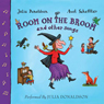 Room on The Broom and Other Songs (Unabridged) Audiobook, by Julia Donaldson