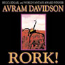 Rork!: Wildside Discovery (Unabridged), by Avram Davidson