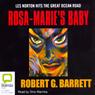 Rosa-Maries Baby (Unabridged), by Robert G. Barrett