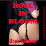 Rose in Bloom: A Victorian Erotica Short (Unabridged) Audiobook, by Hope Parsons