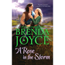 A Rose in the Storm (Unabridged) Audiobook, by Brenda Joyce