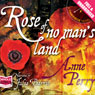 Rose of No Mans Land: A Timepiece Novel, Book 2 (Unabridged) Audiobook, by Anne Perry