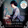 The Rose of Sebastopol, by Katharine McMahon