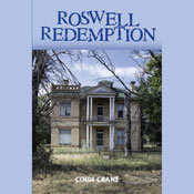 Roswell Redemption (Unabridged) Audiobook, by Cindi Crane