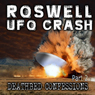 Roswell UFO Crash: Deathbed Confessions, Part 2 Audiobook, by Don Schmitt