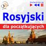 Rosyjski dla poczatkujacych (Russian for Beginners): Sluchaj & Ucz sie (Listen & Learn) (Unabridged), by Dorota Guzik