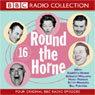 Round The Horne 16, by BBC Audiobooks