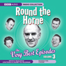Round the Horne: The Very Best Episodes, Volume 3 Audiobook, by Barry Took