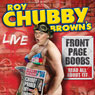 Roy Chubby Browns Front Page Boobs: Live 2012 Audiobook, by Roy Chubby Brown