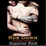 Rub Down: Ecstasy Spa, Book 3 (Unabridged), by Suzanne Rock