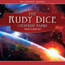 The Ruby Dice: A Novel of the Skolian Empire (Unabridged), by Catherine Asaro