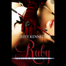 Ruby: Facets of Passion, Book 3 (Unabridged), by Jeffe Kennedy