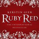 Ruby Red: Ruby Red Trilogy, Book 1 (Unabridged), by Kerstin Gier