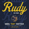 Rudy: My Story (Unabridged) Audiobook, by Rudy Ruettiger