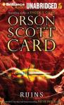 Ruins: Pathfinder, Book 2 (Unabridged), by Orson Scott Card