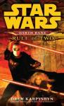 Rule of Two: Star Wars: Darth Bane, Book 2 (Unabridged), by Drew Karpyshyn