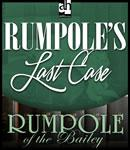 Rumpoles Last Case, by John Mortimer