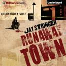 Runaway Town (Unabridged) Audiobook, by Jay Stringer