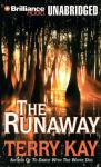 The Runaway (Unabridged) Audiobook, by Terry Kay