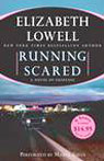 Running Scared, by Elizabeth Lowell