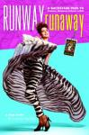 Runway RunAway: A Backstage Pass to Fashion, Romance & Rock n Roll (Unabridged), by Lorelei Shellist
