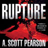 Rupture (Unabridged) Audiobook, by A. Scott Pearson