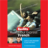 Rush Hour Express French Audiobook, by Berlitz