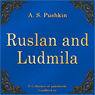 Ruslan i Lyudmila (Ruslan and Ludmila) (Unabridged) Audiobook, by Aleksandr Sergeevich Pushkin