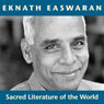 Sacred Literature of the World: Inspirational Passages Selected and Read by Eknath Easwaran Audiobook, by Eknath Easwaran