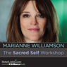 The Sacred Self Workshop Audiobook, by Marianne Williamson