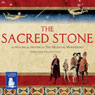 The Sacred Stone (Unabridged) Audiobook, by C.J. Sansom