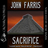 Sacrifice (Unabridged) Audiobook, by John Farris