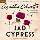 Sad Cypress: A Hercule Poirot Mystery (Unabridged) Audiobook, by Agatha Christie