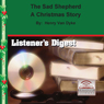 The Sad Shepherd: A Christmas Story (Unabridged), by Henry Van Dyke