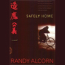 Safely Home Audiobook, by Randy Alcorn
