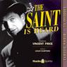 The Saint Is Heard Audiobook, by Leslie Charteris