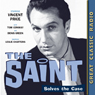 The Saint: Solves the Case Audiobook, by Leslie Charteris