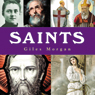 Saints: The Pocket Essential Guide (Unabridged), by Giles Morgan