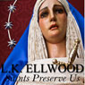 Saints Preserve Us: A Ronnie Lord Mystery, Book 1 (Unabridged) Audiobook, by L. K. Ellwood