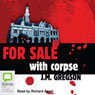 For Sale with Corpse (Unabridged) Audiobook, by J. M. Gregson