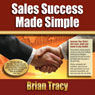 Sales Success Made Simple, by Brian Tracy