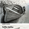 Salka Valka (Unabridged), by Halldor Laxness