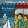 Salty Summer: The Nautical Mile Series, Book 1 (Unabridged), by Donna Danielle McCartney