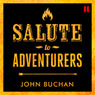 Salute to Adventurers, by John Buchan