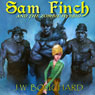 Sam Finch and the Zombie Hybrid: Sam Finch Series, Book 1 (Unabridged), by J. W. Bouchard